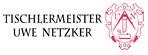 Tischlermeister Uwe Netzker